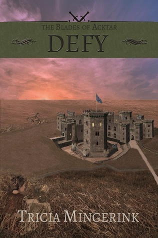 Defy (The Blades of Acktar #3)