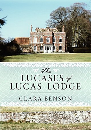 Regency review: 'The Lucases of Lucas Lodge' by Clara Benson