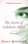 The Secret of Lakeham Abbey