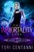The Immortality Cure by Tori Centanni
