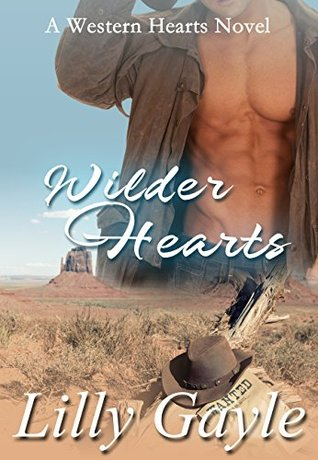 Wilder Hearts: A Western Hearts Novel (Book 2)