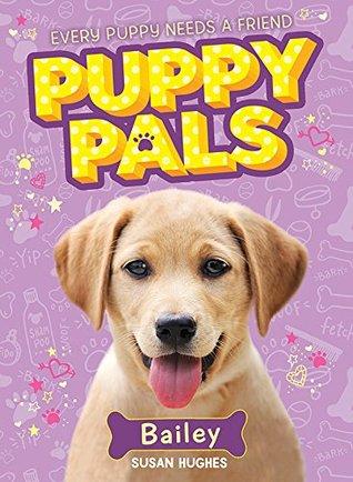 puppy pals bailey susan hughes