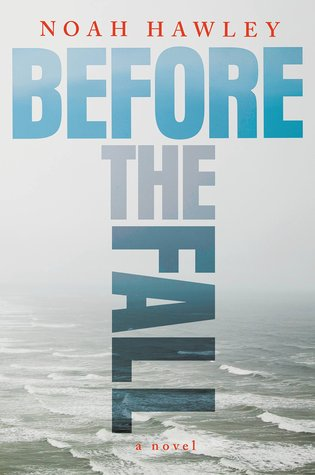 Before the Fall – Noah Hawley – 4 stars