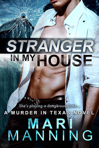 Stranger in my House (A Murder in Texas #2)