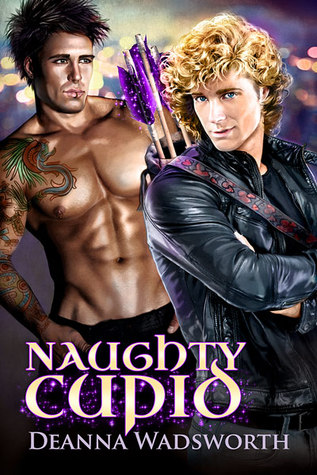 Release Day Review:  Naughty Cupid by Deanna Wadsworth