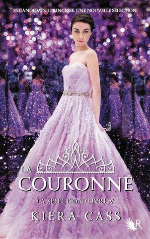 La Couronne (La Sélection, #5)