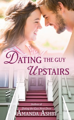 Dating the Guy Upstairs – Amanda Ashby – 3.5 stars