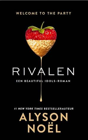 Rivalen (Beautiful Idols #1) – Alyson Noel