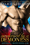 Awakened by a Demoness (Eternal Mates, #10)