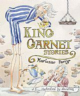 King Garnet Stories by Marianne Parry