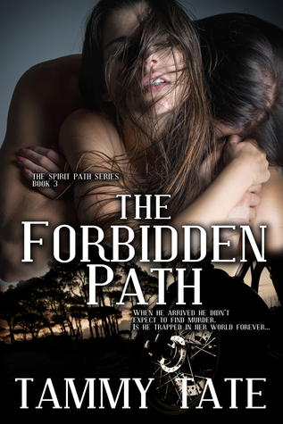 The Forbidden Path by Tammy Tate