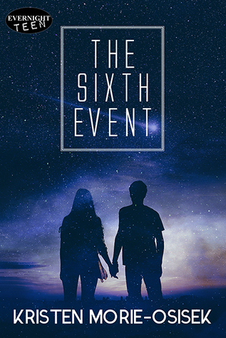 The Sixth Event by Kristen Morie-Osisek