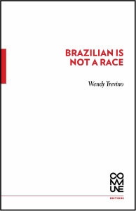 Brazilian Is Not a Race