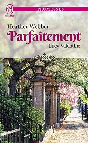 Parfaitement (Lucy Valentine #4)