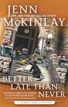 Better Late Than Never (Library Lover's Mystery, #7)