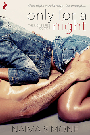 Only for a Night (Lick #1)
