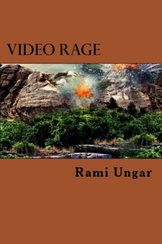 Video Rage: A Novel