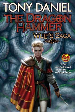 The Dragon Hammer (Wulf's Saga #1)