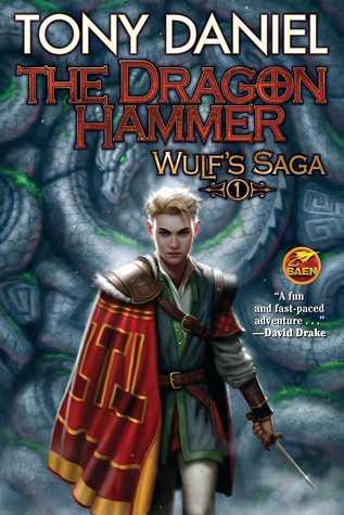 The Dragon Hammer (Wulf's Saga #1)