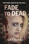 Fade to Dead  (DI Jessica Wideacre #1)