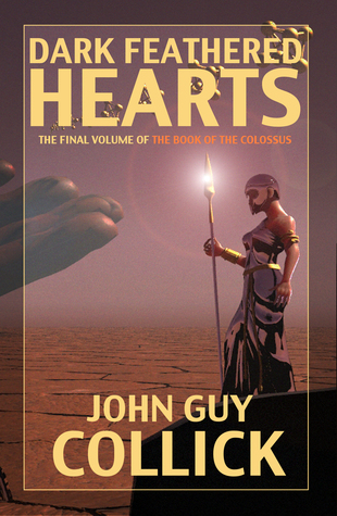 Dark Feathered Hearts by John Guy Collick