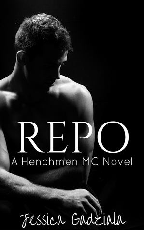 Repo (The Henchmen MC, #4)