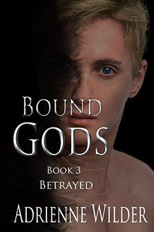 Betrayed (Bound Gods, #3)