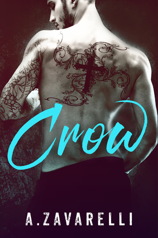 Crow (Boston Underworld #1) - A. Zavarelli