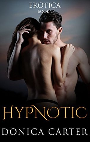 Hypnotic Book 2 by Donica Carter