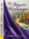 The Mystic Marriage (Alpennia, #2)