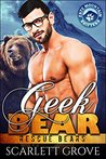 Geek Bear (Rescue Bears, #6)