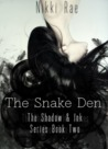The Snake Den (The Shadow & Ink Series #2)