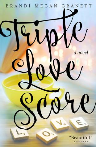 Triple Love Score by Brandi Megan Granett