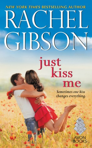 {Review} Just Kiss Me by Rachel Gibson (with Giveaway)