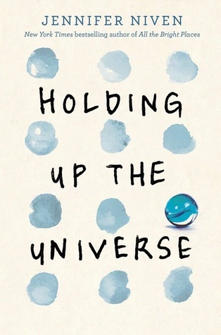 Review: Holding Up the Universe by Jennifer Niven
