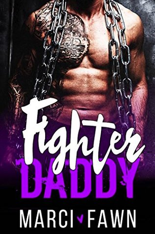 Fighter Daddy by Marci Fawn