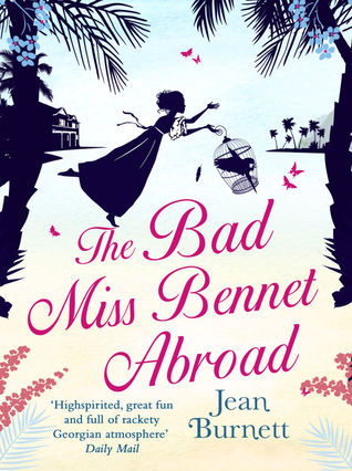 The Bad Miss Bennet Abroad