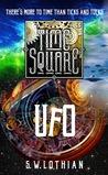 TIME SQUARE | UFO (Time Square,#2)