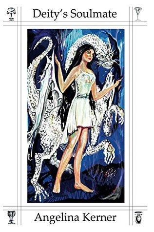 Deity's Soulmate (The Goddess Training Trilogy Book 1)