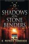 Shadows of the Stone Benders (The Anlon Cully Chronicles, #1)