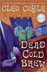Dead Cold Brew (Coffeehouse Mystery, #16)