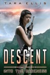 Descent (Forgotten Origins Trilogy, #3)