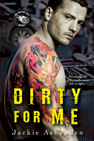 Dirty For Me by Jackie Ashenden