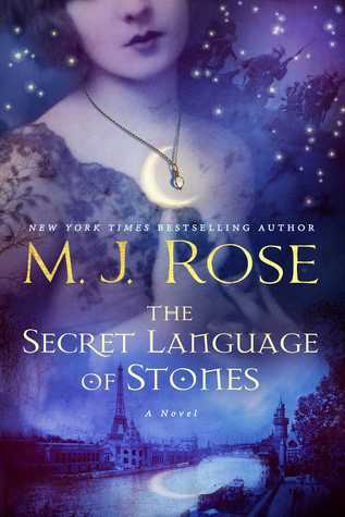 EXCERPT REVEAL:  The Secret Language of Stones by M.J. Rose