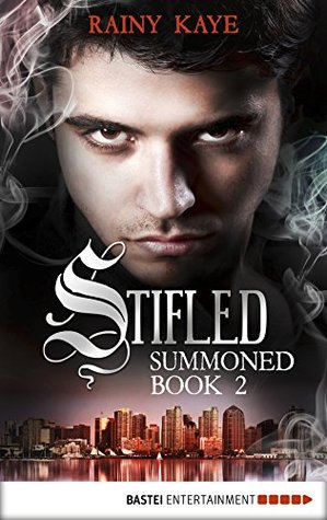 Stifled (Summoned Series Book 2)