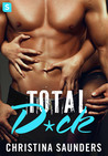 Total D*ck (Bad Bitch, #3)