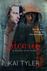 Sicario: A Novel (World's End, #3)