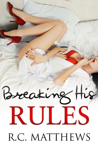 Breaking His Rules Book Cover