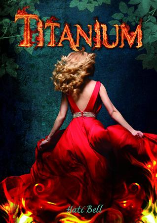 Titanium (Amber #2) – Hati Bell