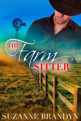 The Farm Sitter by Suzanne Brandyn